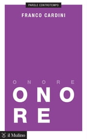 Onore ebook by Franco, Cardini
