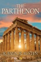 The Parthenon ebook by