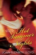 Hot Summer Nights ebook by Joan Elizabeth Lloyd