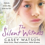 The Silent Witness audiobook by Casey Watson