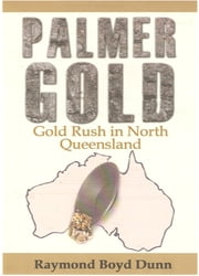 Palmer Gold ebook by Raymond Boyd Dunn