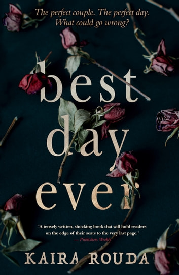Best Day Ever ebook by Kaira Rouda
