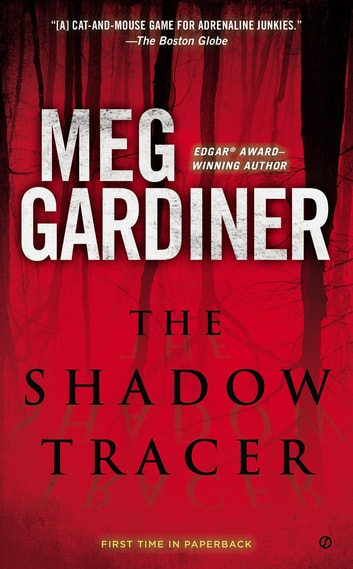 The Shadow Tracer ebook by Meg Gardiner