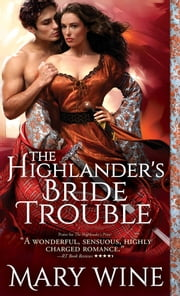 The Highlander's Bride Trouble ebook by Mary Wine