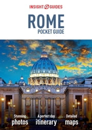 Insight Guides: Pocket Rome ebook by APA Publications Limited