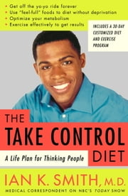 The Take-Control Diet - A Life Plan for Thinking People ebook by Ian Smith