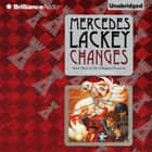Changes - Volume Three of the Collegium Chronicles audiobook by Mercedes Lackey