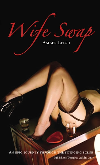 Wife Swap ebook by Amber Leigh