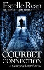 The Courbet Connection ebook by Estelle Ryan