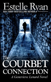 The Courbet Connection - Genevieve Lenard, #5 ebook by Estelle Ryan