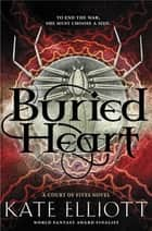Buried Heart ebook by