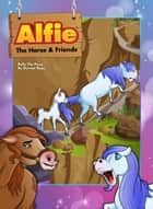 Polly The Pony - Alfie The Horse ebook by Dermot Ryan