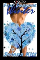 Four Seasons: Winter ebook by