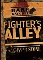 Fighter's Alley ebook by Heather Stone