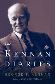 The Kennan Diaries ebook by George F. Kennan,Frank Costigliola