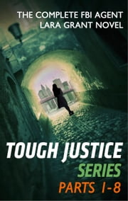 Tough Justice Series Box Set: Parts 1 - 8 - Tough Justice: Exposed (Part 1 of 8)\Tough Justice: Watched (Part 2 of 8)\Tough Justice: Burned (Part 3 of 8)\Tough Justice: Trapped (Part 4 of 8)\Tough Justice: Twisted (Part 5 of 8)\Tough Justice: Ambushed (Part 6 of 8) ebook by Carla Cassidy,Tyler Anne Snell,Carol Ericson,Gail Barrett