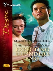 Expecting Thunder's Baby ebook by Sheri WhiteFeather