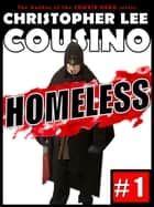 Homeless #1 ebook by Christopher Lee Cousino