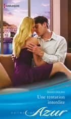 Une tentation interdite ebook by Dani Collins