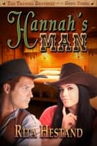 Hannah's Man ebook by Rita Hestand