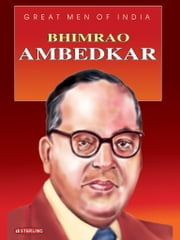 Great Men of India - Bhimrao Ambedkar ebook by Sadhana Kapoor