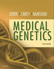 Medical Genetics ebook by Lynn B. Jorde,John C. Carey,Michael J. Bamshad