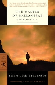 The Master of Ballantrae - A Winter's Tale ebook by Robert Louis Stevenson,Andrea Barrett