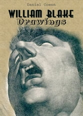 William Blake - Drawings ebook by Daniel Coenn