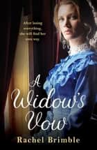A Widow's Vow - a heart-wrenching, ultimately uplifting saga ebook by