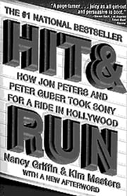 Hit and Run ebook by Nancy Griffin,Kim Masters