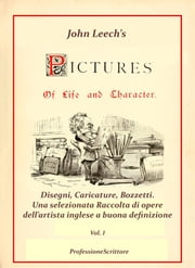 Pictures Of Life and Character and The Christmas Carol - Annotazioni e Commenti di Beppe Amico - 1° volume ebook by Beppe Amico (curatore)