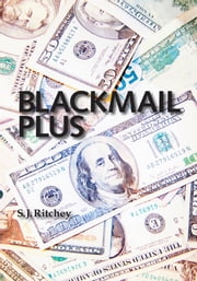 Blackmail Plus ebook by Sanford Ritchey