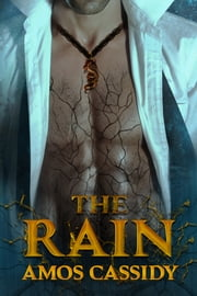 The Rain (Jake Pendragon Chronicles book 1) ebook by Amos Cassidy
