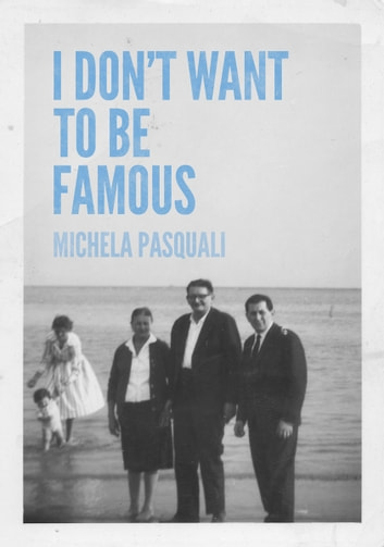 I dont want to be famous ebook by michela pasquali i dont want to be famous ebook by michela pasquali fandeluxe Ebook collections