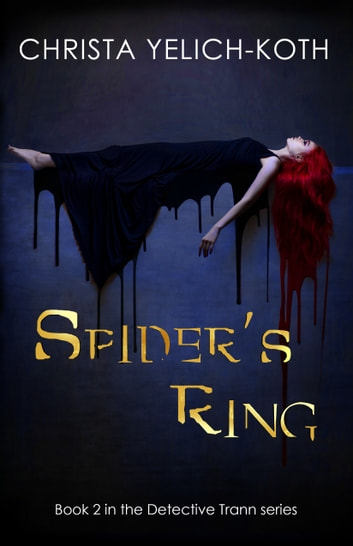 Spider's Ring ebook by Christa Yelich-Koth