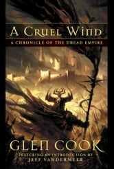 A Cruel Wind ebook by Glenn Cook