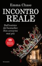 Incontro reale ebook by Emma Chase