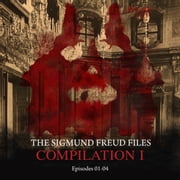 Episodes 01-04: Audio Movies - The Sigmund Freud Files, Compilation I (Unabridged) audiobook by Heiko Martens