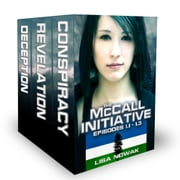 The McCall Initiative Episodes 1.1-1.3 ebook by Lisa Nowak
