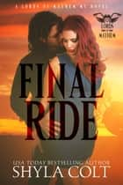 Final Ride ebook by Shyla Colt