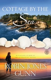 Cottage by the Sea - A Novel ebook by Robin Jones Gunn