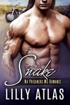 Snake ebook by Lilly Atlas