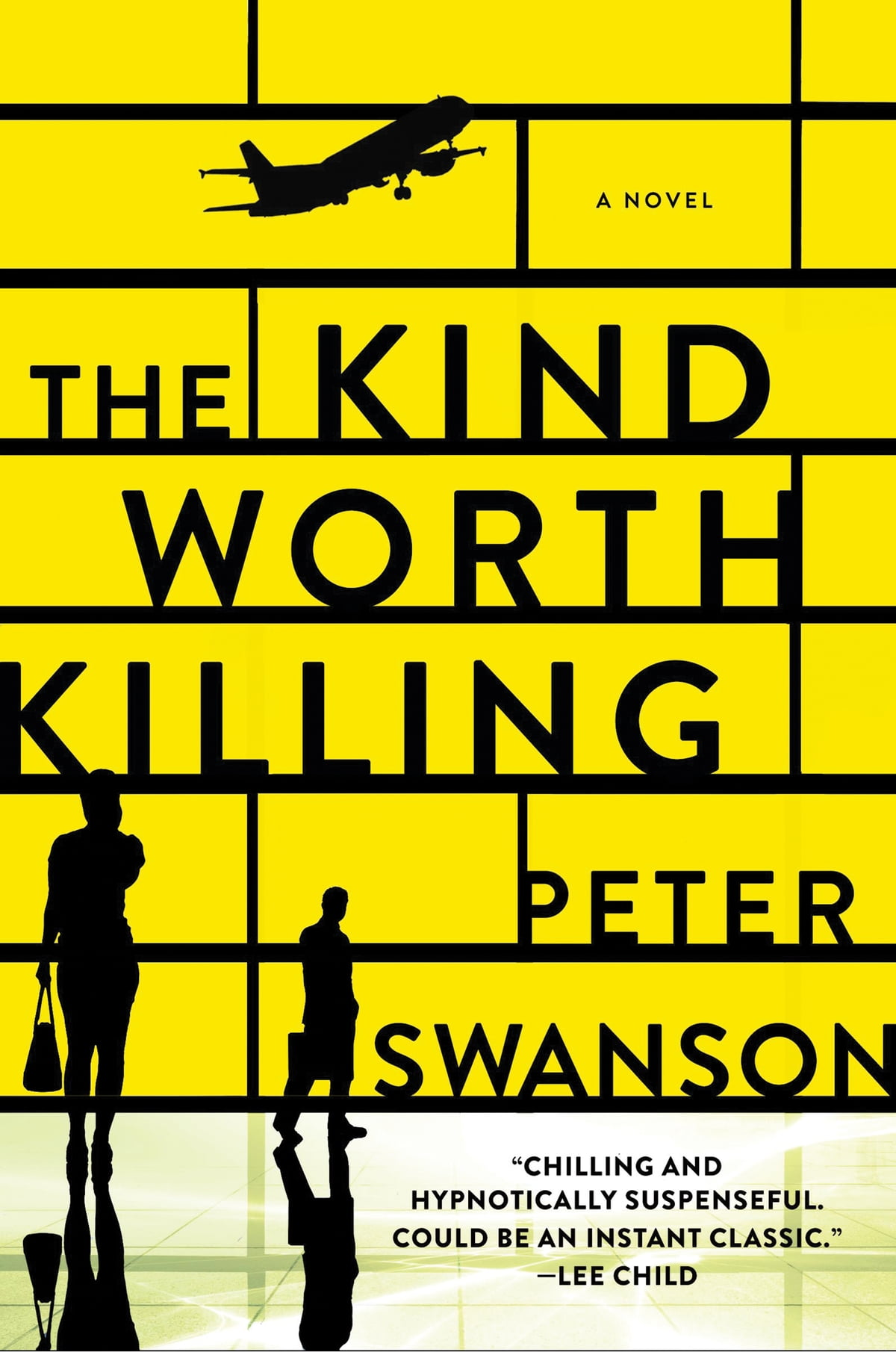 The Kind Worth Killing  A Novel Ebook By Peter Swanson