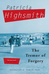 The Tremor of Forgery ebook by Patricia Highsmith