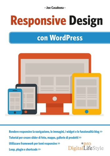 Responsive Design - con WordPress ebook by Joe Casabona