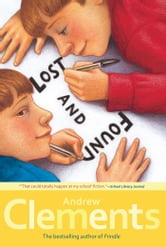 Lost and Found ebook by Andrew Clements