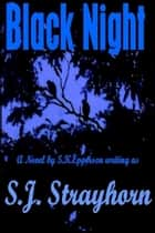 Black Night ebook by S.K. Epperson
