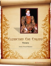 Elizabethan Era ebook by Prasad Mahabal