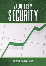 Value from Security ebook by David Burrill & Kevin Green