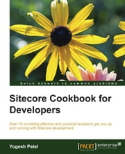 Sitecore Cookbook for Developers ebook by Kobo.Web.Store.Products.Fields.ContributorFieldViewModel